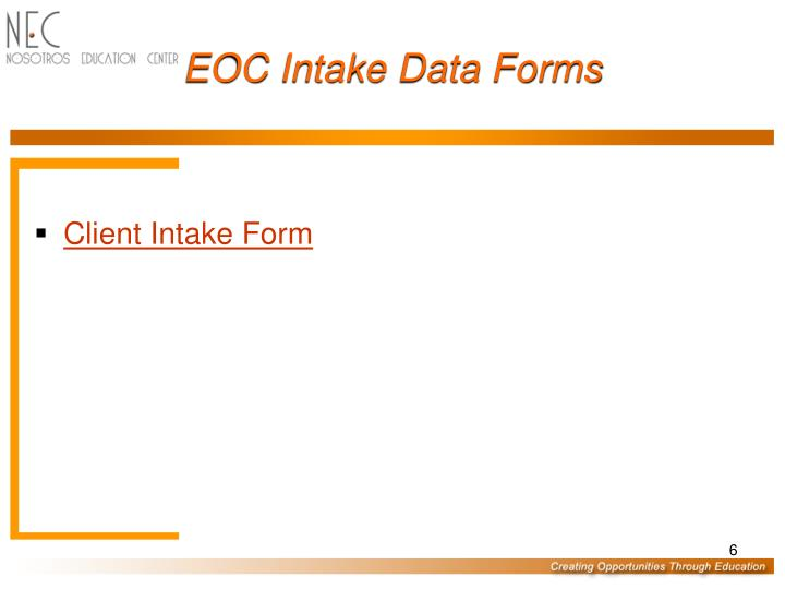 EOC Intake Data Forms