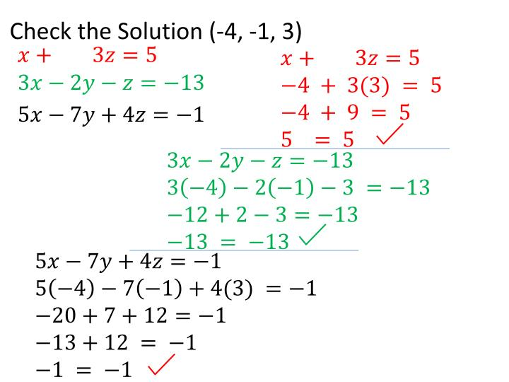 Check the Solution (-4, -1, 3)