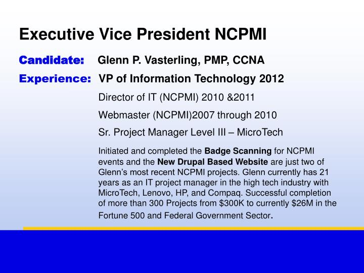 Executive Vice President NCPMI