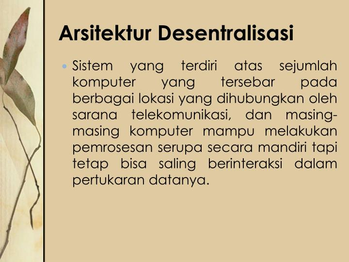 Arsitektur Desentralisasi