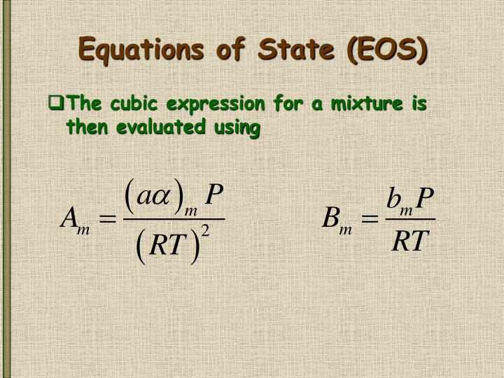 Equations of State (EOS)