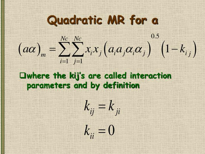Quadratic MR for a