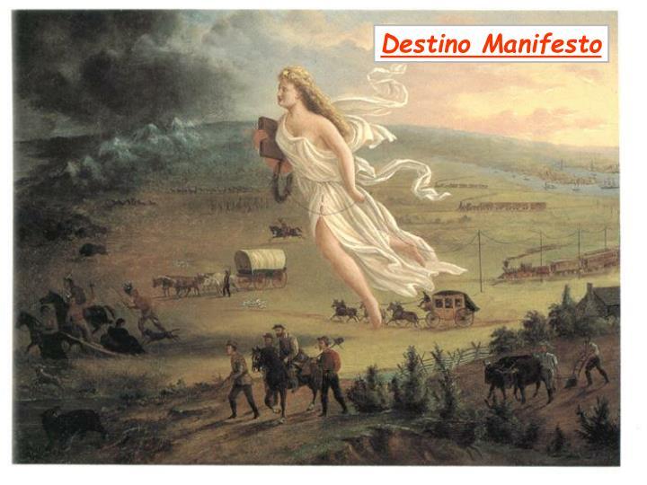 Destino Manifesto