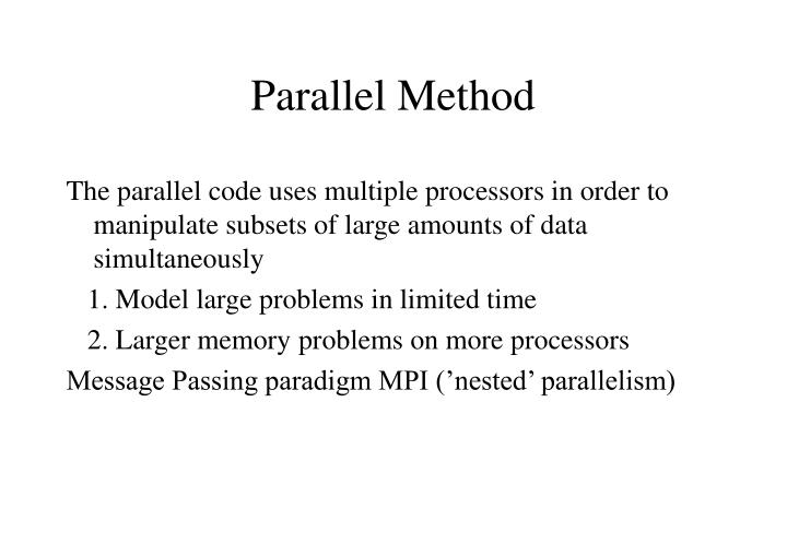 Parallel Method