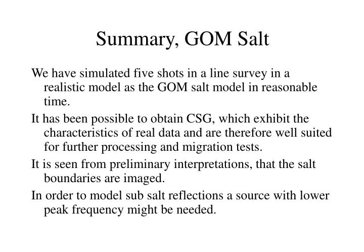 Summary, GOM Salt