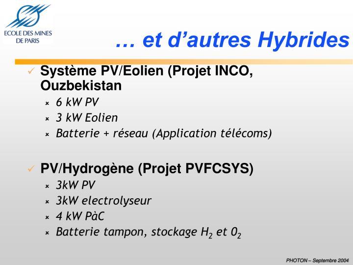 … et d'autres Hybrides