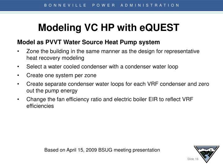 Modeling VC HP with eQUEST
