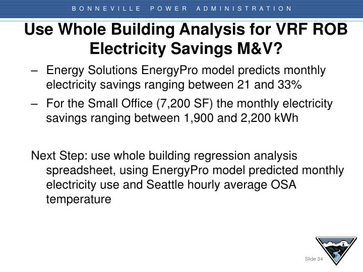 Use Whole Building Analysis for VRF ROB Electricity Savings