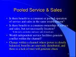 pooled service sales