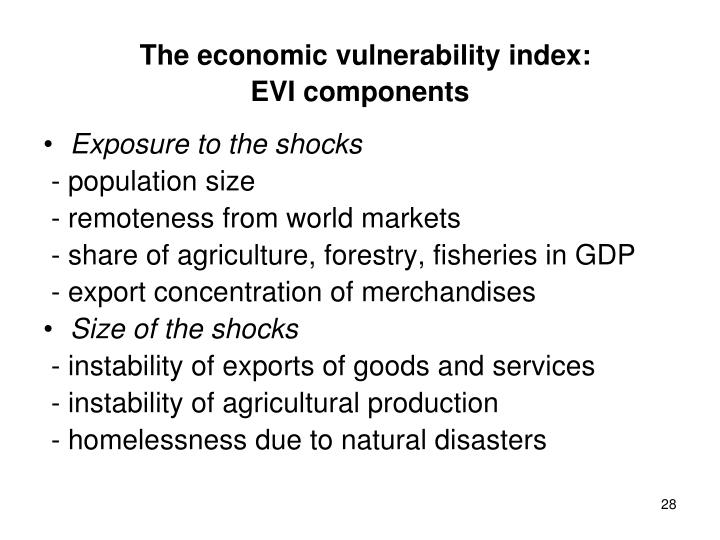 The economic vulnerability index:                  EVI components
