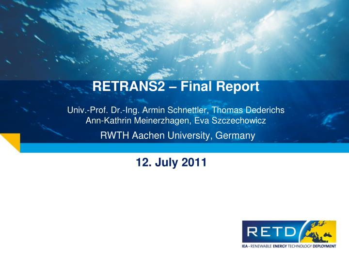 RETRANS2 – Final Report