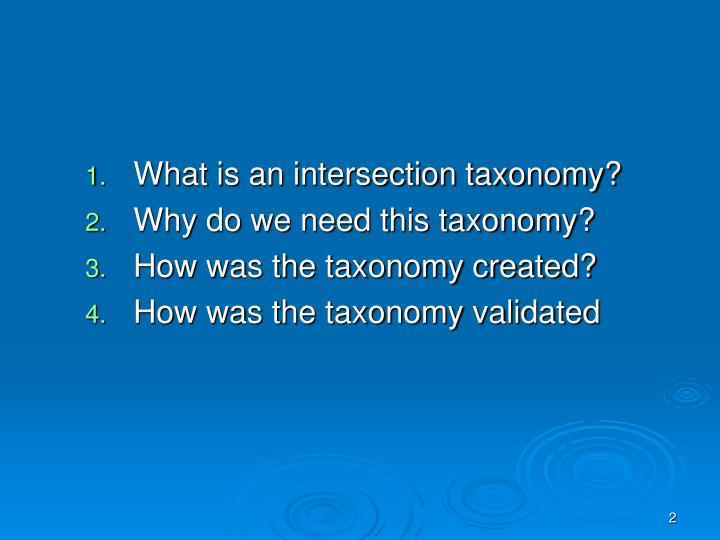 What is an intersection taxonomy?