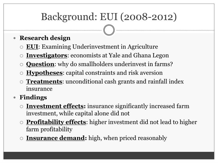 Background: EUI (2008-2012)