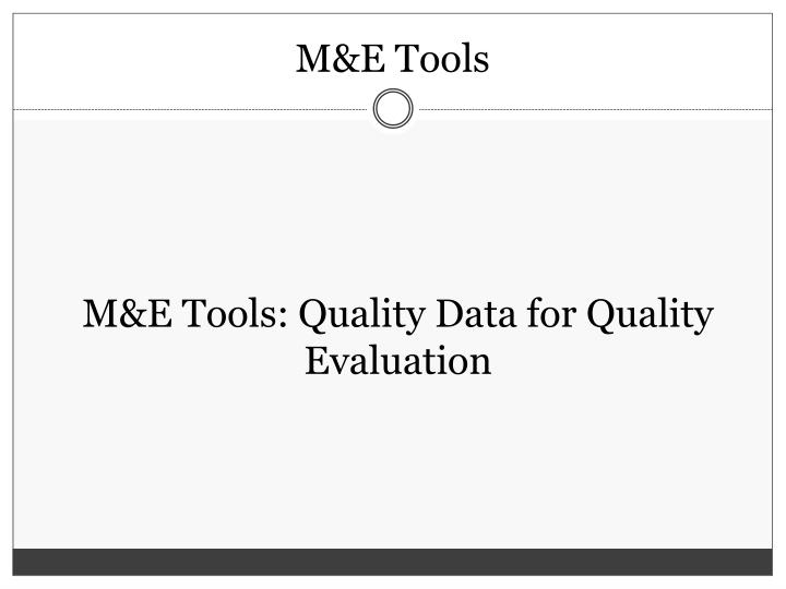 M&E Tools