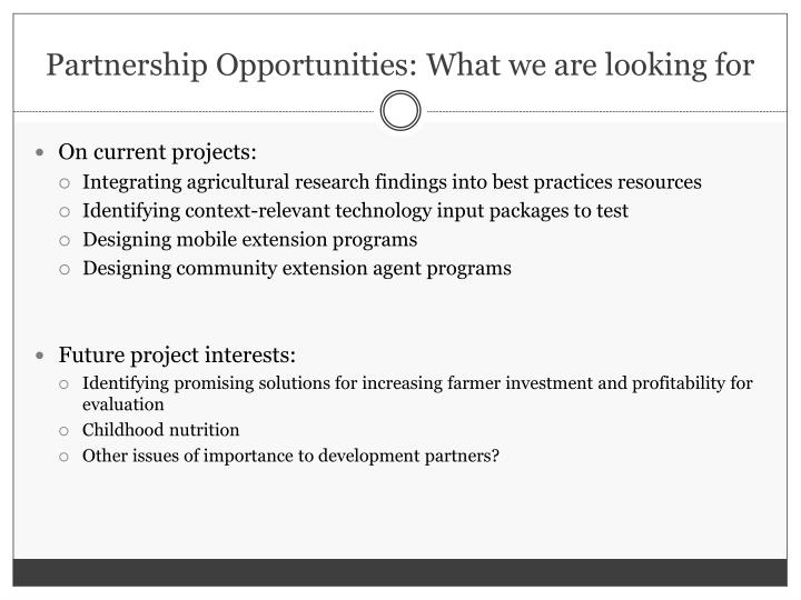 Partnership Opportunities: What we are looking for