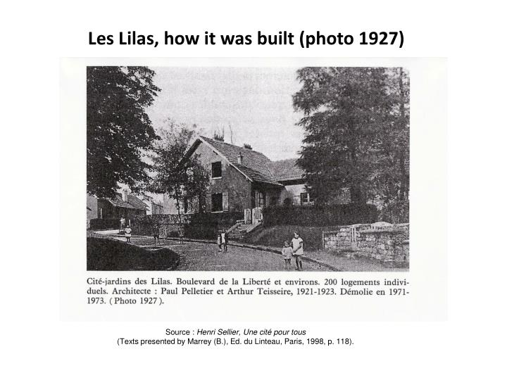 Les Lilas, how it was built (photo 1927)