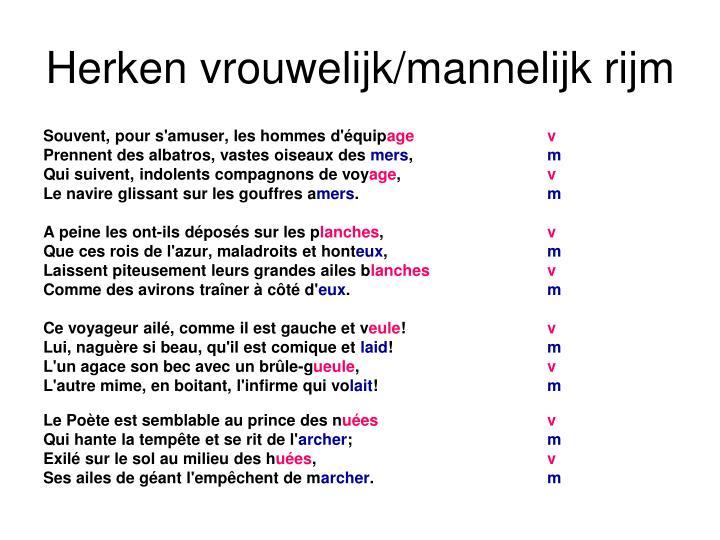 Herken vrouwelijk/mannelijk rijm