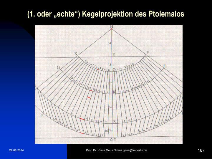 "(1. oder ""echte"") Kegelprojektion des Ptolemaios"