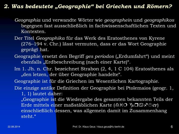 """2. Was bedeutete """"Geographie"""" bei Griechen und Römern?"""