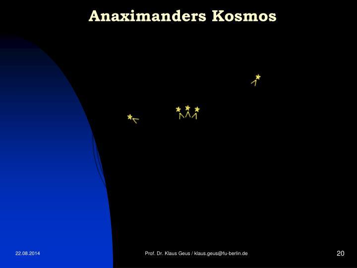 Anaximanders Kosmos