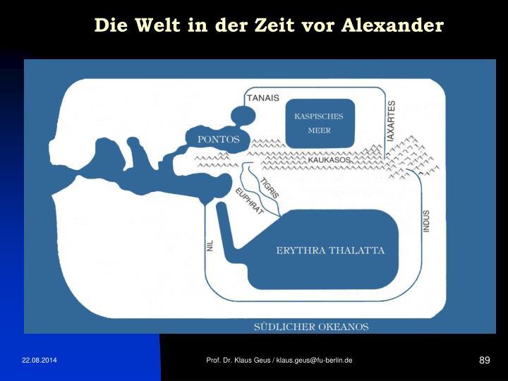 Die Welt in der Zeit vor Alexander