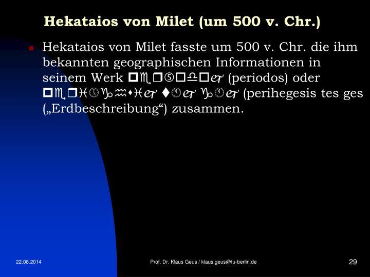 Hekataios von Milet (um 500 v. Chr.)