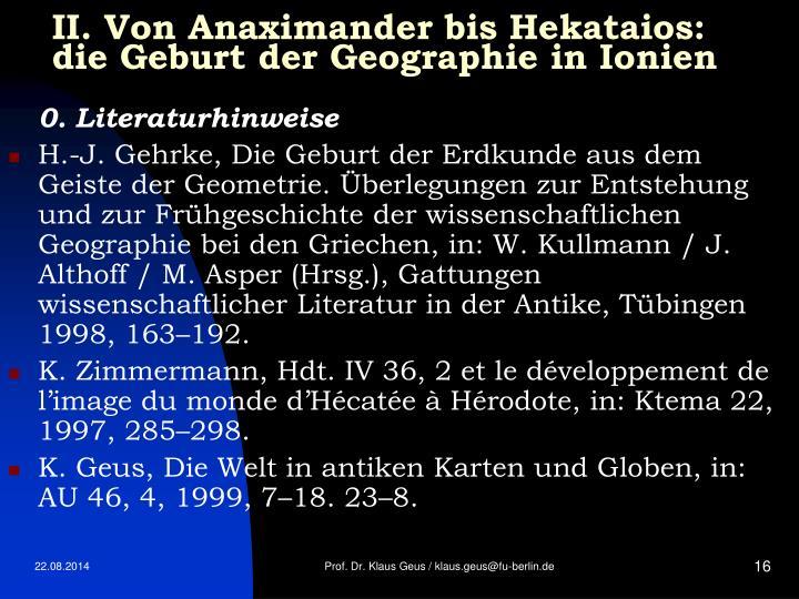 II. Von Anaximander bis Hekataios: