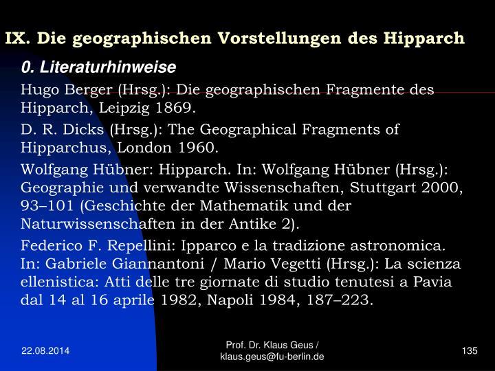 IX. Die geographischen Vorstellungen des Hipparch