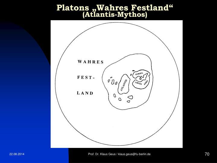 "Platons ""Wahres Festland"""