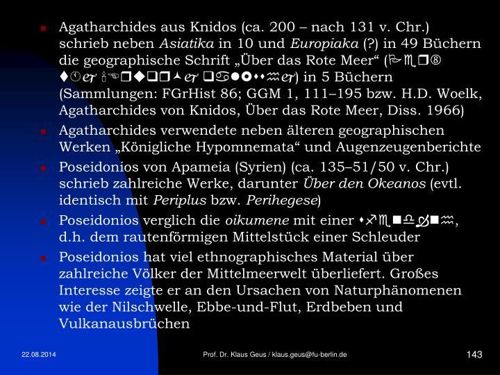 Agatharchides aus Knidos (ca. 200 – nach 131 v. Chr.) schrieb neben