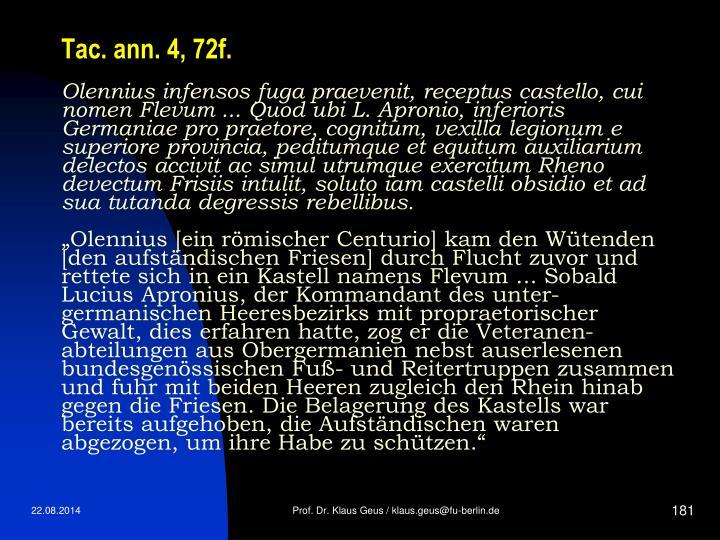 Tac. ann. 4, 72f.