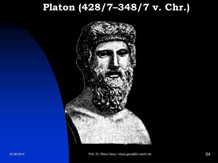 Platon (428/7–348/7 v. Chr.)