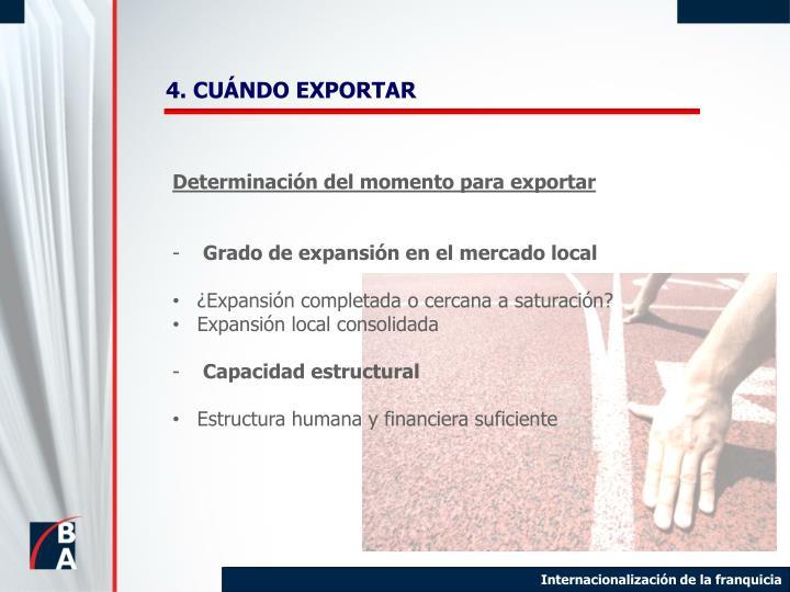 4. CUÁNDO EXPORTAR