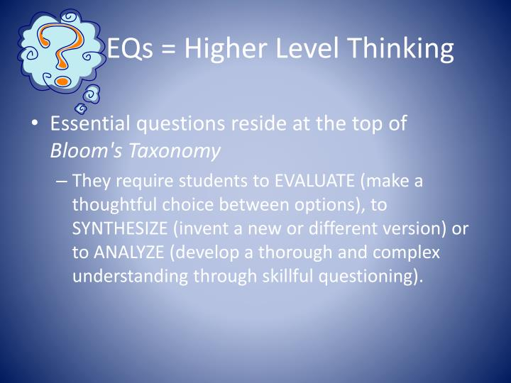 EQs = Higher Level Thinking