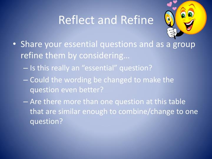 Reflect and Refine