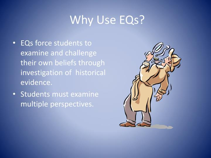 Why Use EQs?