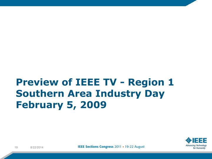 Preview of IEEE TV - Region 1 Southern Area Industry Day