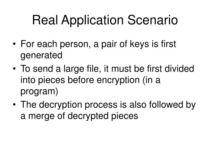 Real Application Scenario