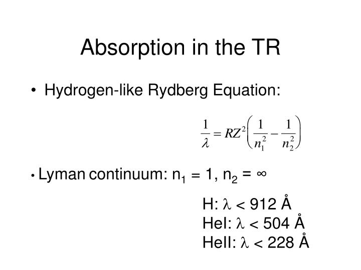 Absorption in the TR