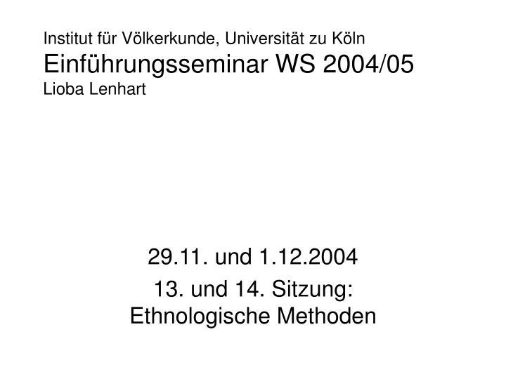 Institut für Völkerkunde, Universität zu Köln