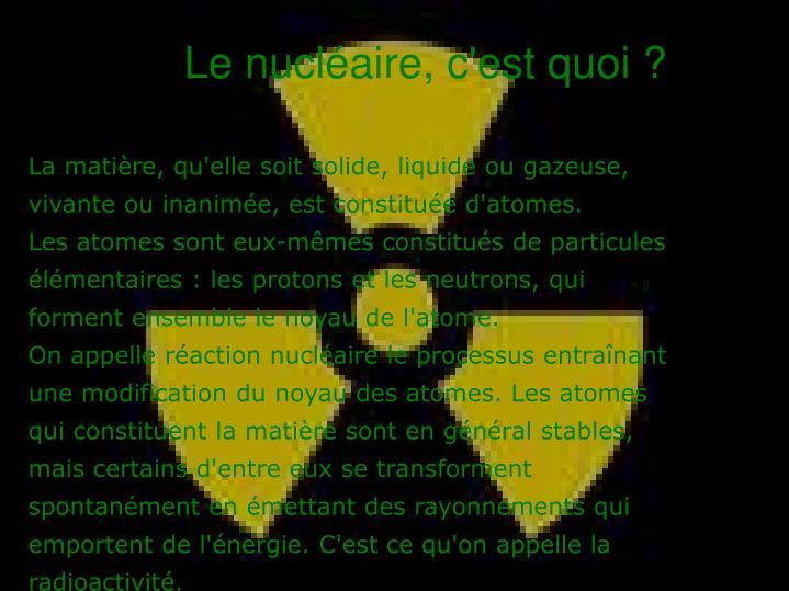 Le nucléaire, c'est quoi ?