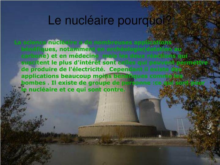 Le nucléaire pourquoi?