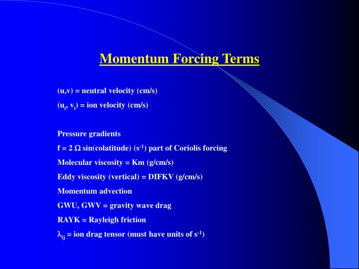 Momentum Forcing Terms