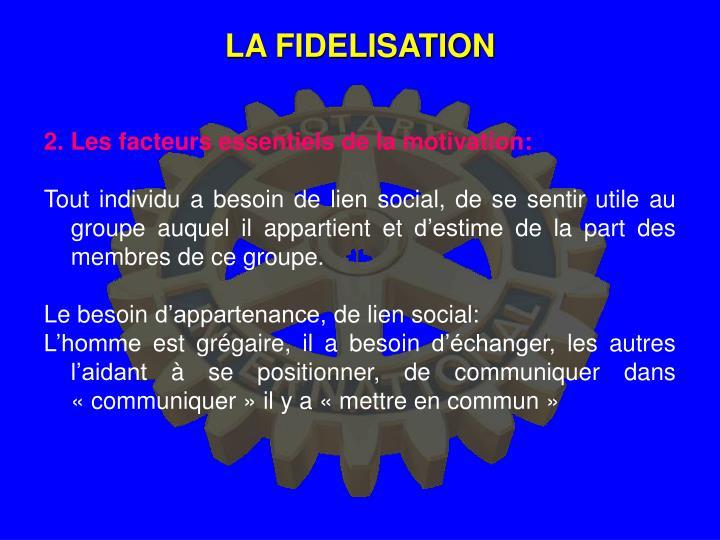 LA FIDELISATION