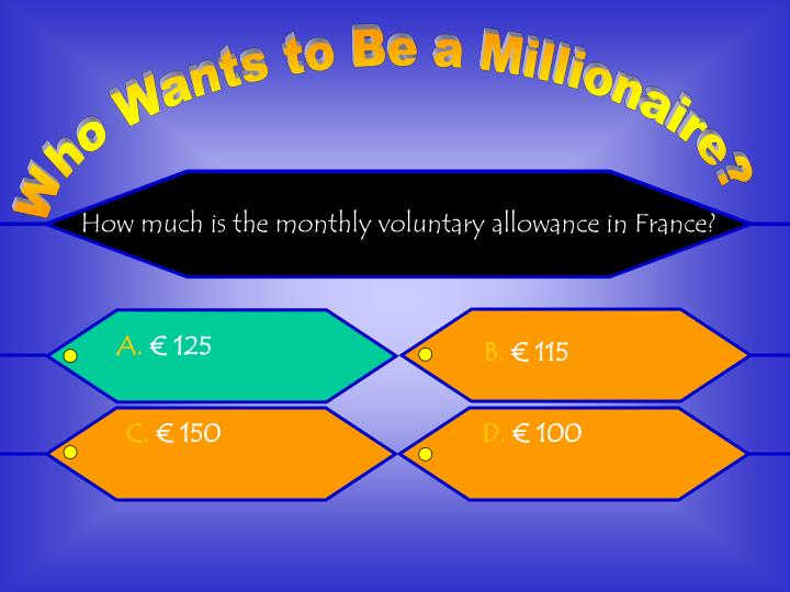 How much is the monthly voluntary allowance in France?