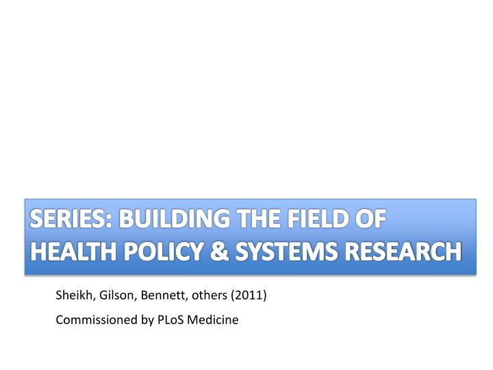 Series: building the field of Health policy & systems research