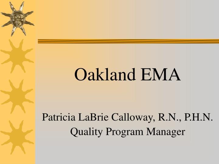 Oakland EMA