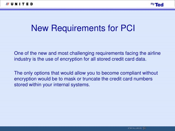 New Requirements for PCI