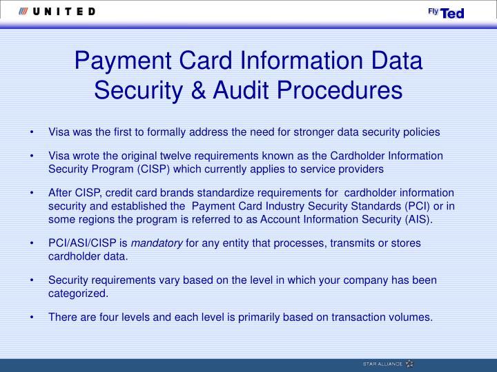 Payment Card Information Data Security & Audit Procedures