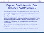 payment card information data security audit procedures